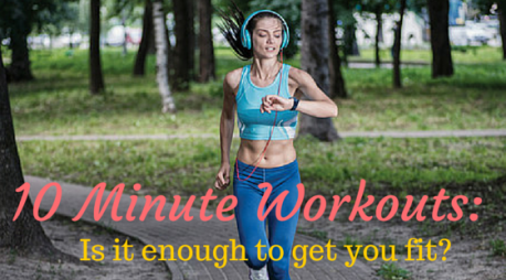 10 minute Workouts- Are they Enough: www.destinationfittraining.ca